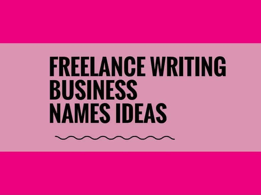 Best freelance writing business names ideas